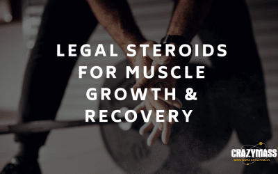 Legal Steroids For Muscle Growth & Recovery