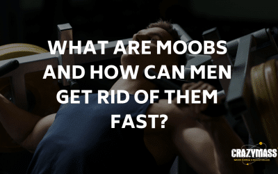What Are Moobs and How Can Men Get Rid Of Them Fast?